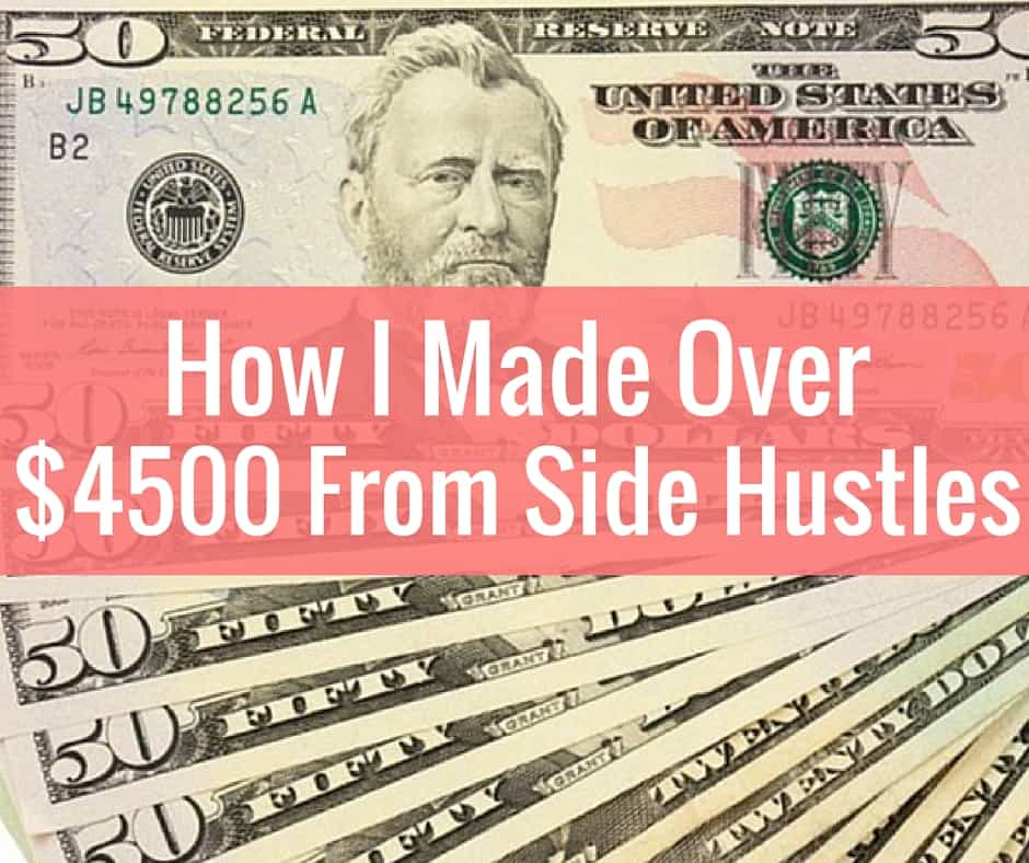 How I Made Over $4500 From Side Hustles
