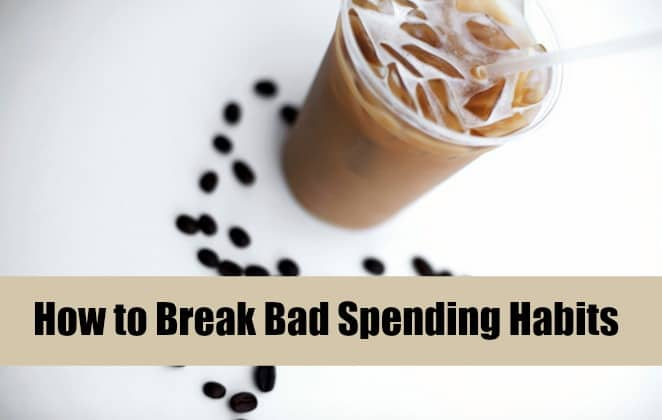 How to Break Bad Spending Habits