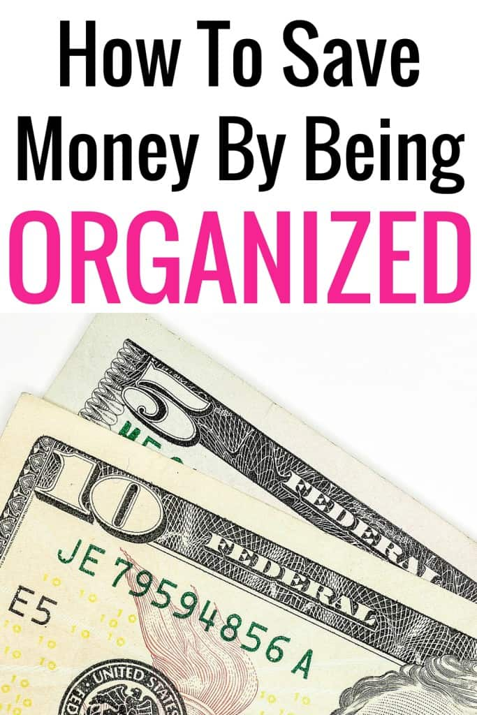 Start saving money simply by being organized. Here are some tips to help you get organized!