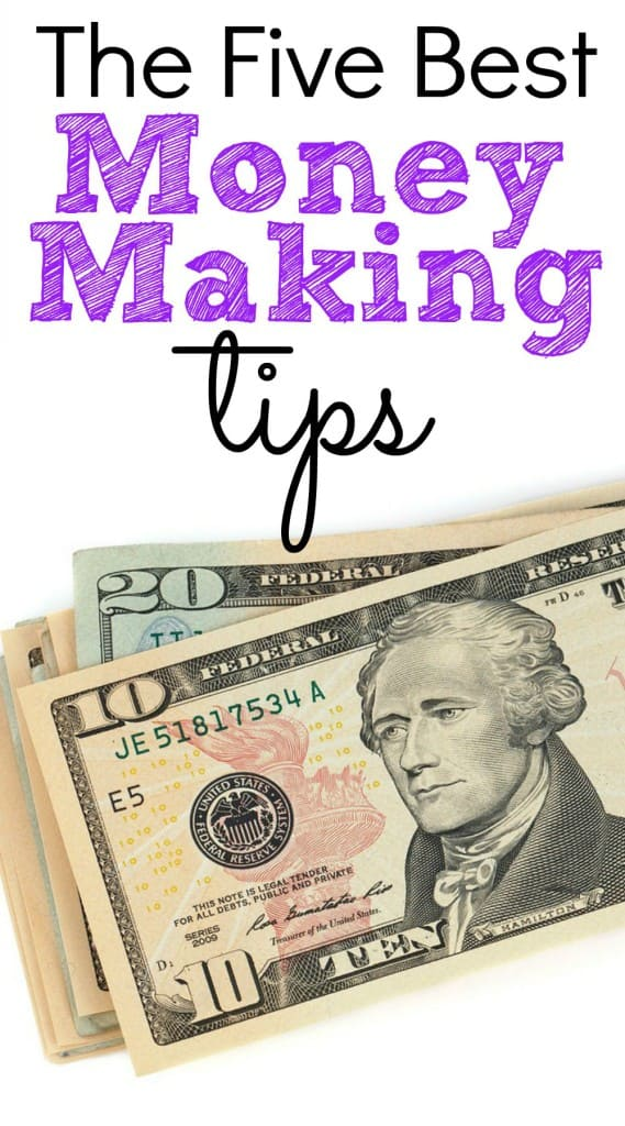 5 Best Money Making Tips