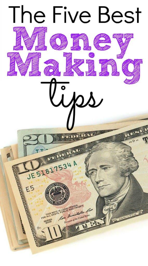 5 Best Money Making Tips