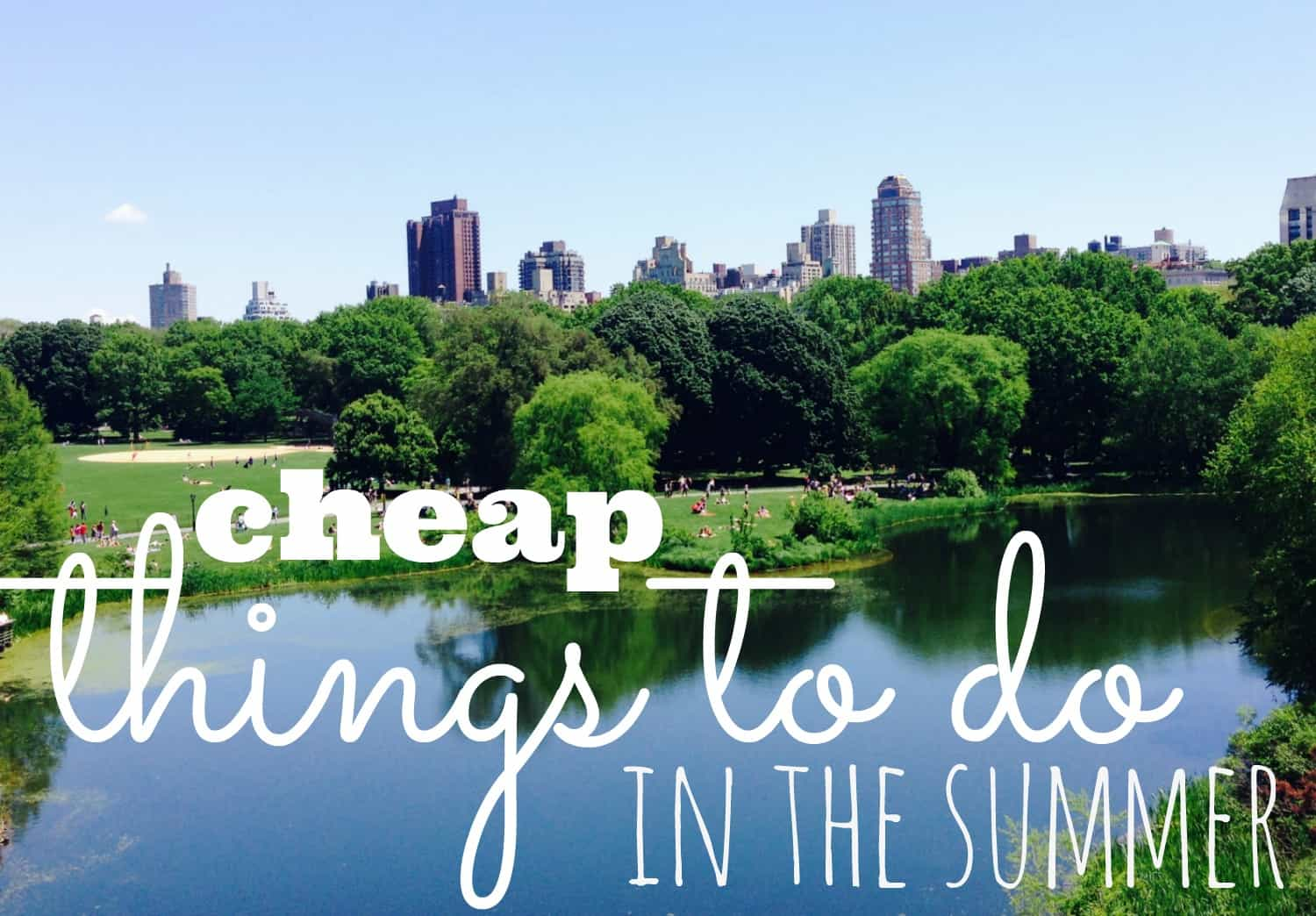 Cheap Things To Do In The Summer With Adults