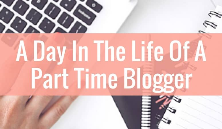 Bloggers all have unique schedule. Here is what a typical day looks for me while I balance a full time job.