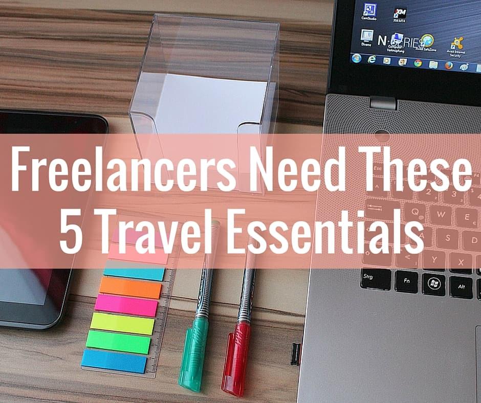 Freelance Travel Essentials