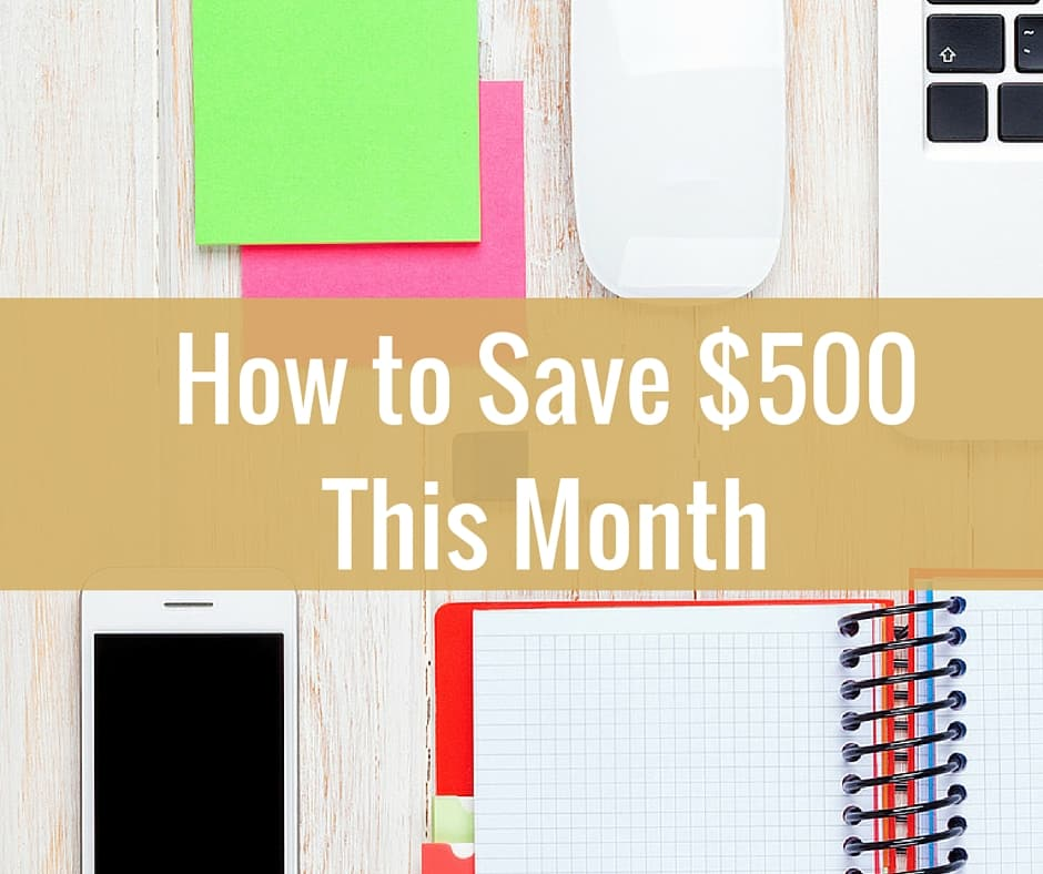 7 Ways to Save $500 Right Now