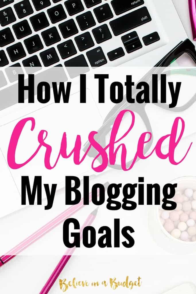 How I Crushed my blog goals