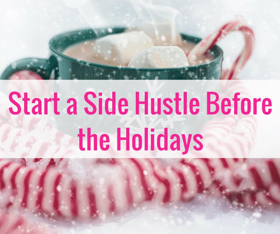 start-a-side-hustle-holidays