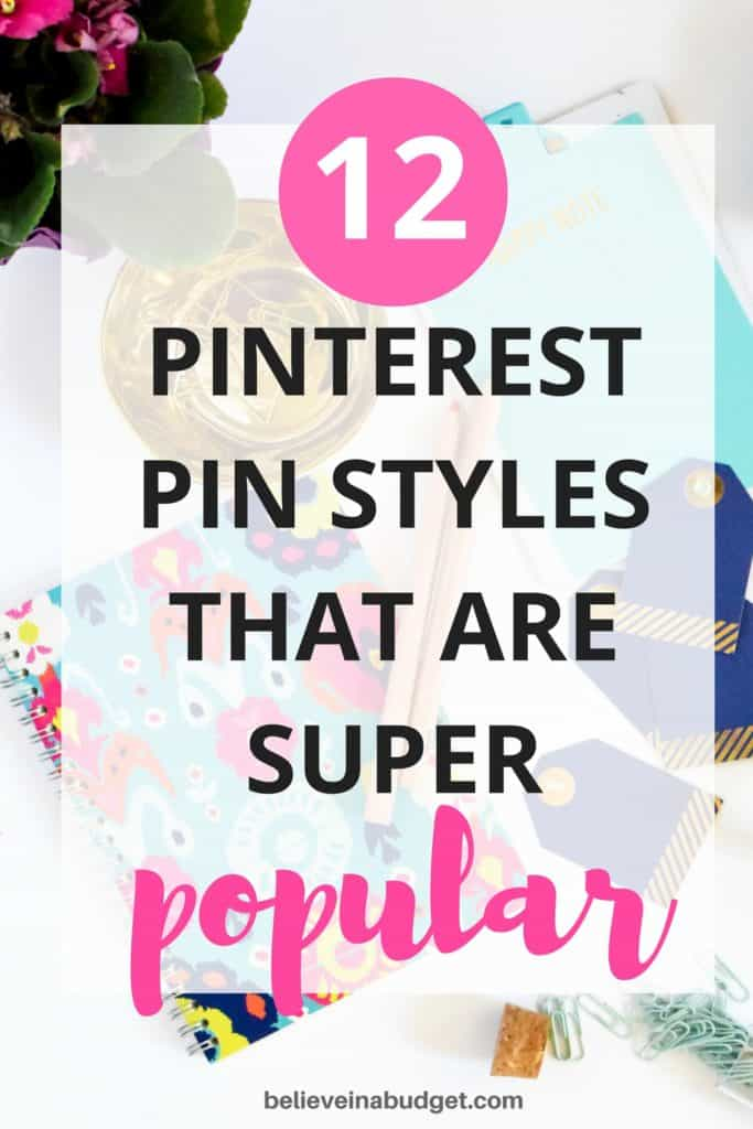 Here is a list of Pinterest pin styles that get a lot of clicks! These are the some of the most popular styles of Pinterest pins. Instead of wasting time trying to design your own pins, you can use these Pinterest pin templates to make pins in seconds!