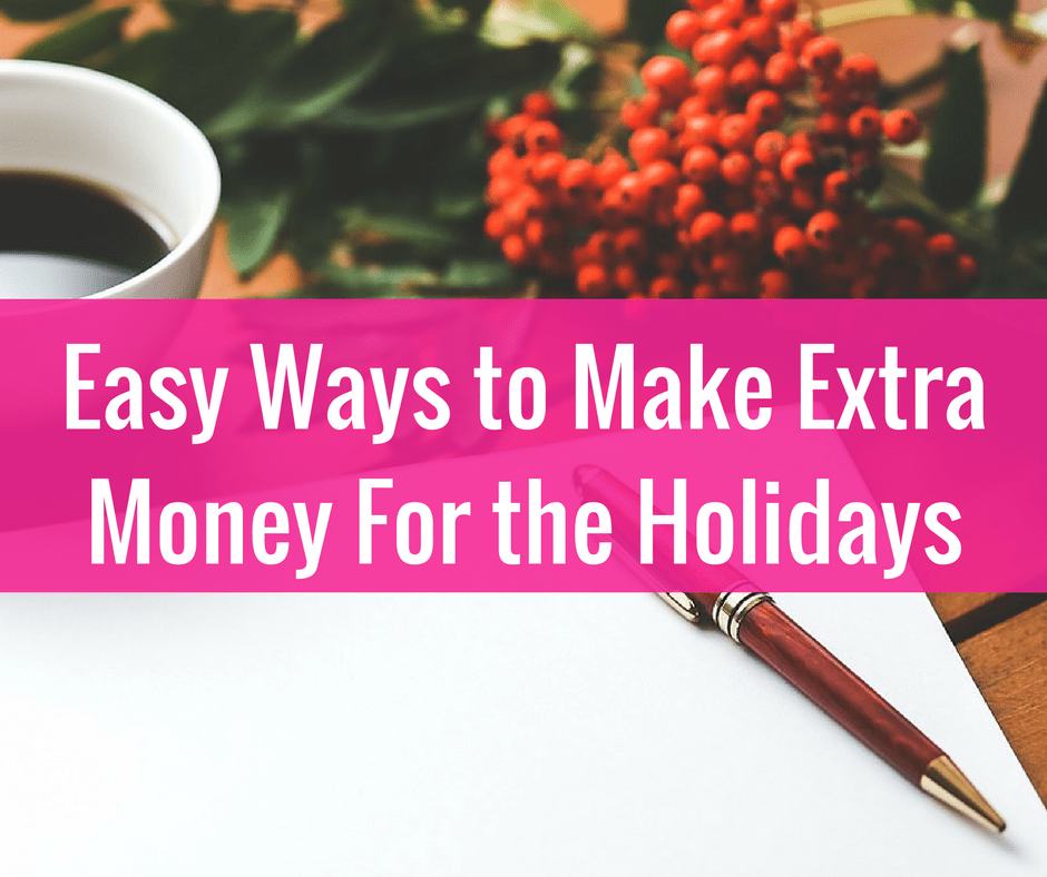 How to Side Hustle and Make Money for the Holidays