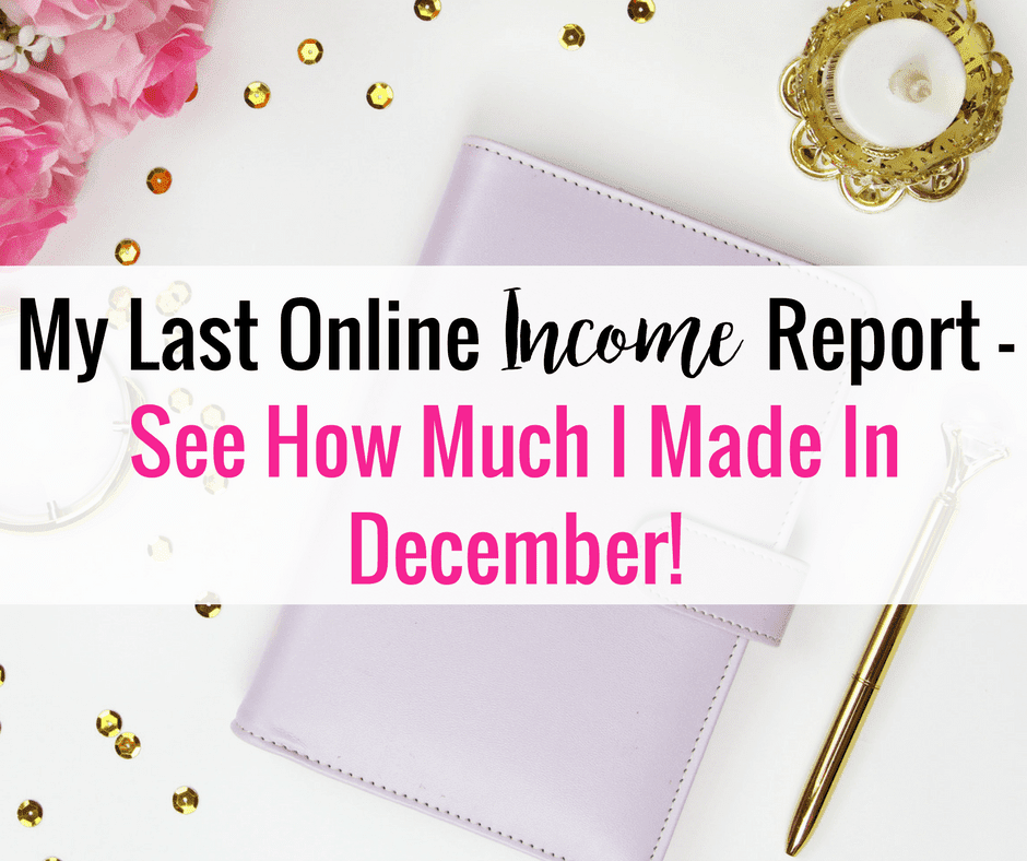 December Online Income Report