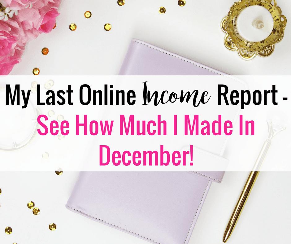 December Online Income Report