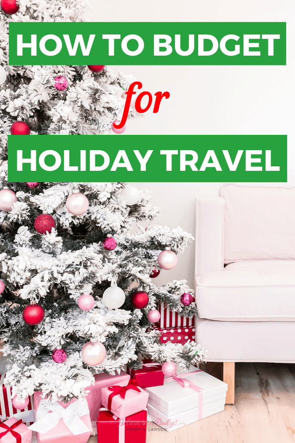 Learn how to budget for holiday travel and save money. Here are the best budget-friendly tips for traveling during the holidays.