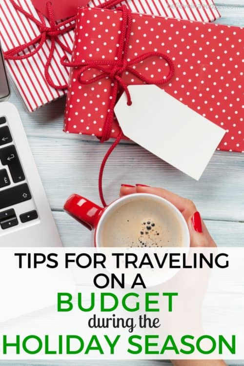 Here are tips on how to budget for holiday travel! Learn how to budget and save money if you are going on vacation or traveling during the holidays. #budgettravel #traveltips