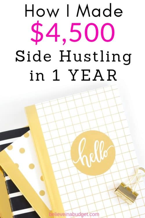 Here's an exact breakdown of how I made $4,500 from side hustles in only one year. Each side hustle was free and I made money in my spare time.