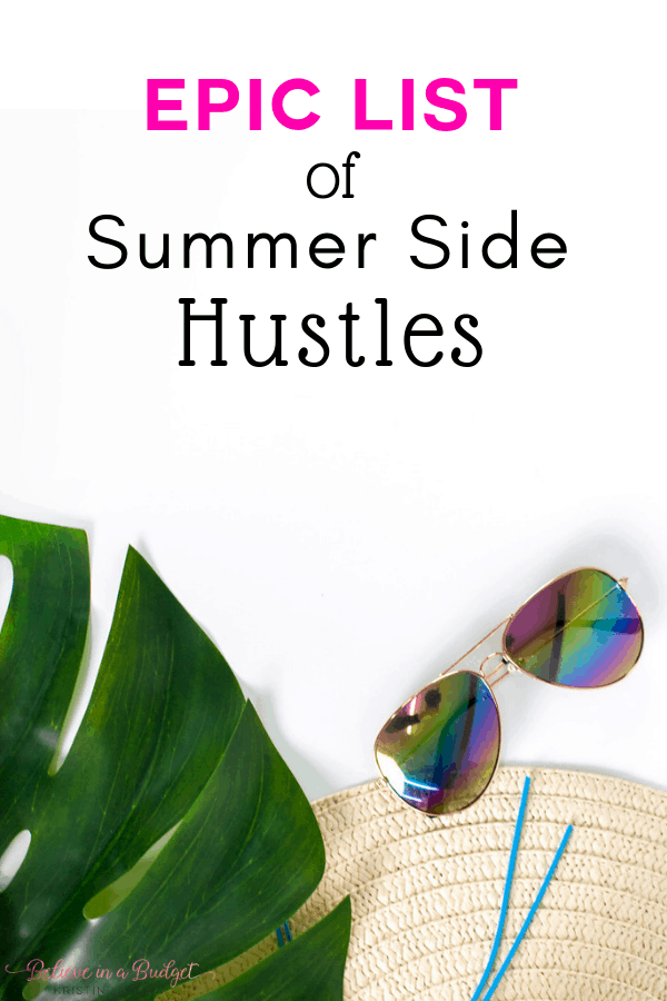 Epic list of summer side hustle ideas. Earn extra income this summer with a side hustle.