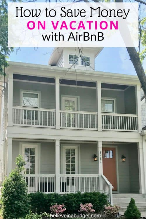 Learn how to save money on vacation by using AirBnb. The price is cheaper than a hotel and much bigger!