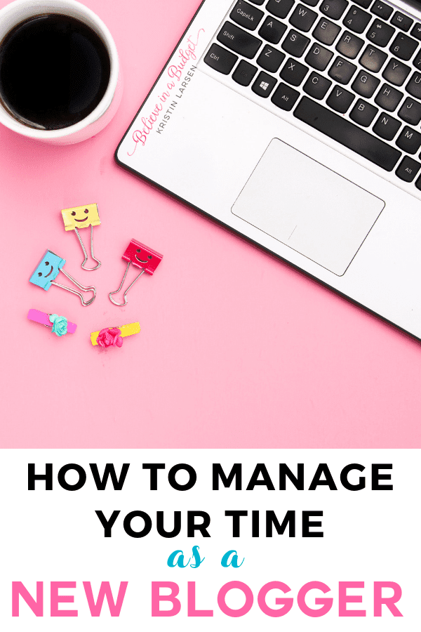Learn how to manage your time as a blogger. These tips are super helpful for new bloggers or bloggers struggling with managing their time.