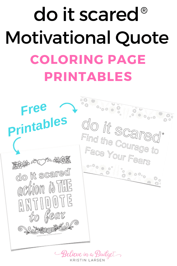 Grab these free Do It Scared motivational quotes printables. These coloring pages are perfect for reducing stress and helping you feel inspired at the same time! #doitscaredmovement