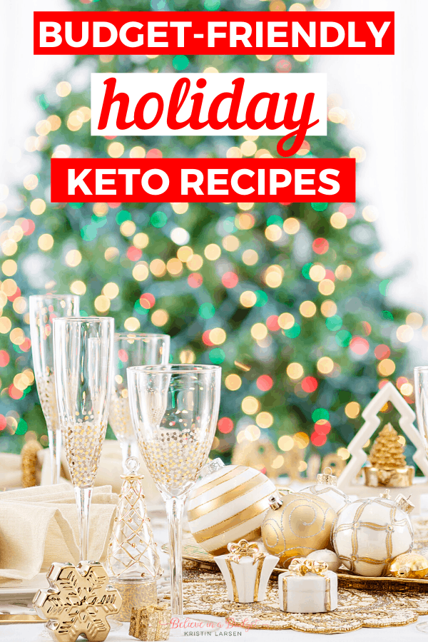 These budget-friendly keto recipes are perfect for the holidays. Keto recipes make for the perfect low-carb and low-sugar meals and desserts.