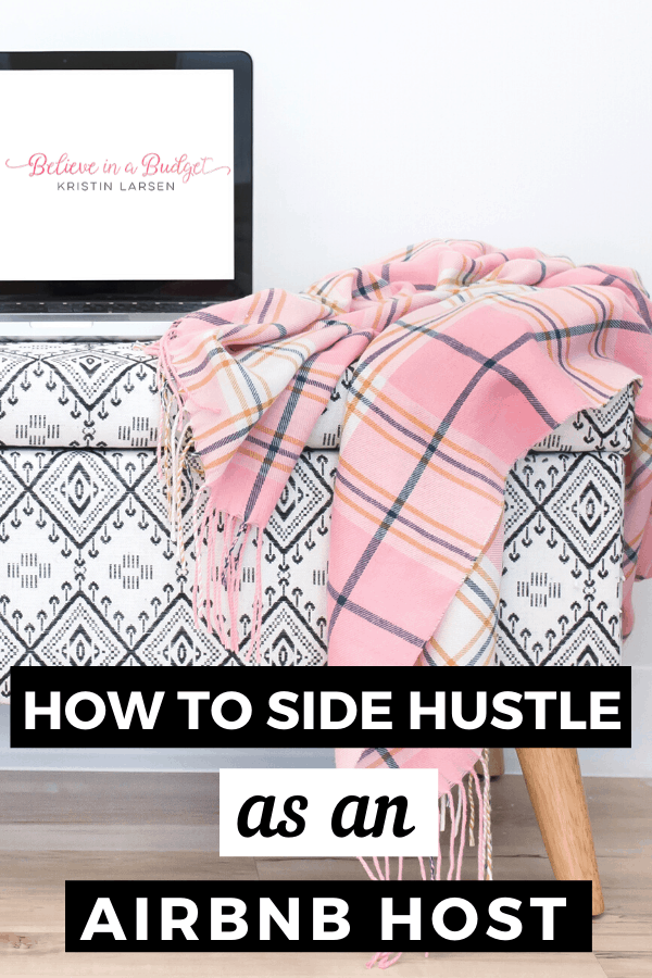 Side hustle as an AirBnB host with the potential to consistently earn hundreds or thousands extra each month. Here are the best tips to get started today.
